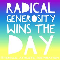 "Monday is my favorite day!  just watched a killer video from @robinsharma and this really hit home ""radical generosity wins the day."" So my question to you is... What are you going to do today to make sure you win the day? #radicalgenerosity #femaleathleteinspiration"