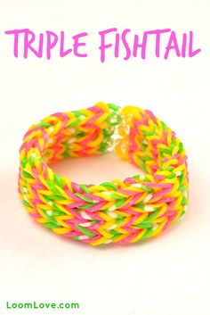 How to Make the Triple Fishtail Rainbow Loom bracelet