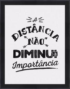 A distância não diminui a importância por On The Wall | Crie seu quadro…