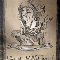 We're all mad here but we all sing wonderful opera...once more from the top hat...with feeling this time!!