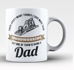 This Dad Loves Woodworking Coffee Mug