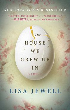 The House We Grew Up In cover