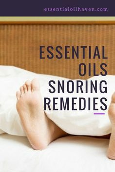 Which essential oils are best to help with snoring?