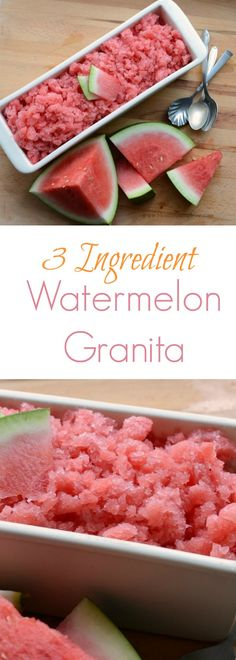 Easy 3 Ingredient Watermelon Granita the best summer dessert recipe!