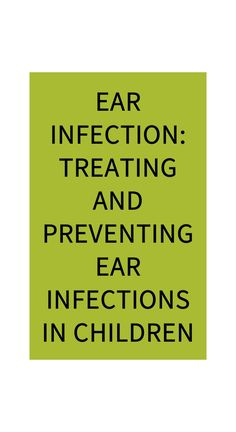 Ear Infection: Treating and Preventing Ear Infections in Children Natural Teething Remedies, Natural Cures, Natural Health, Health Benefits, Health Tips, Health And Wellness, Home Health Remedies, Herbal Remedies, Health Tonic