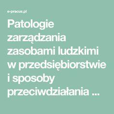 Patologie zarządzania zasobami ludzkimi w przedsiębiorstwie i sposoby przeciwdziałania Część 5 (Stres – zagrożenia, przyczyny, skutki) | e-pracus.pl