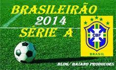 Portal Esporte São José do Sabugi: BRASILEIRÃO SÉRIE A 2014: Resultados da 19ª rodada...
