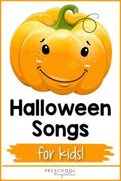 Pumpkin and Halloween Songs that Kids Love!