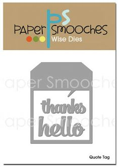 Paper Smooches: Quote die tags