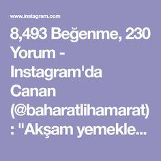 """8,493 Beğenme, 230 Yorum - Instagram'da Canan (@baharatlihamarat): """"Akşam yemekleri yapıldı mı canlar 🤗 ben kolaya kaçtım bugün ama lezzet bakımından süper mangal…"""" Kfc, Instagram, Mini"""
