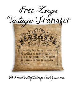 "Free Image: ""Create"" Definition Fabric Transfer for DIY Pillow! Burlap Projects, Craft Projects, Projects To Try, Decoupage, Paper Crafts, Diy Crafts, Free Graphics, Digital Scrapbooking, Free Images"