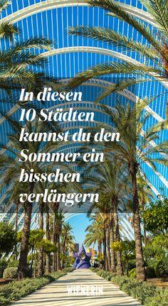 Wer trotz #Rekordsommer noch nicht bereit für triste #Wintermonate ist, kann das #Sonnenglück in diesen zehn #Städten zumindest ein bisserl verlängern. Bonsai, Fair Grounds, Wanderlust, Travel, Europe, Winter Months, Places, Destinations, Summer