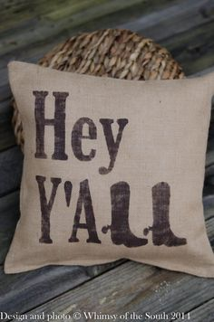"Southern Inspired ""Hey Y'All"" Cowboy Boot Burlap Pillow by Whimsyofthesouth on Etsy.com"