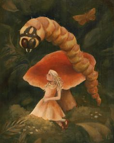 Who..Are..You?!  Emily Martin's version of Alice and the Caterpillar.