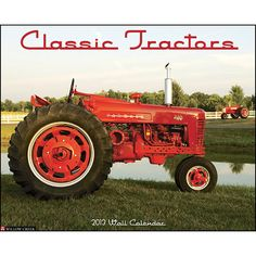 Classic Tractors Wall Calendar: Farmall, Ford, John Deere, Allis Chalmer these tractors evoke memories of a past but fondly remembered era in agriculture.