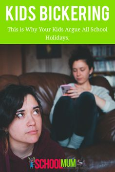 This is Why Your Kids Argue All School Holidays - School Mum
