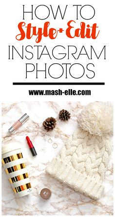 FINALLY an easy step-by-step tutorial on how to style and edit Instagram photos! #NoTimeNoProblem #photography #ad