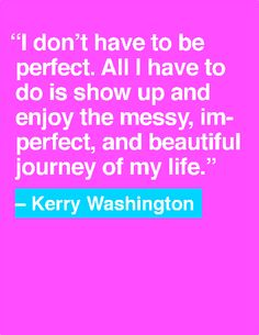 Kerry Washington - quote