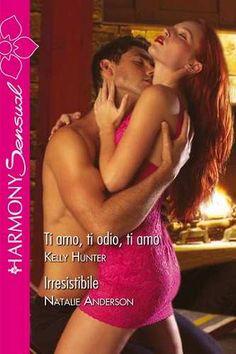 Prezzi e Sconti: Ti #amo ti odio ti amo  ad Euro 4.99 in #Kelly hunter #Book romanzi damore