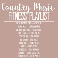 Champagne and Pearls: Fitness Playlist: Country Music - Musical Learning Country Songs List, Country Music Playlist, Country Music Quotes, Female Country Songs, Country Song Lyrics, Country Life, Music Mood, Mood Songs, Pop Music