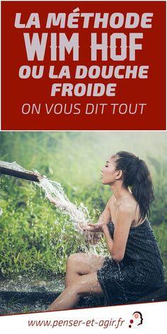 La méthode Wim Hof ou la douche froide : on vous dit tout Wim Hof, Ayurveda, Hiit, Libido, Spa Shower, Zen, Health Fitness, Deep Breath, Cold Shower