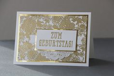 Stempelmessi: Goldige Grüße, FabFri107, Hintergrund (Stampin up: Something Lacy)  und Schriftzug (Stampin up: Fenster zum Glück) gold embossed