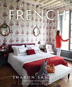 The Chic Homes of French Women Photos | Architectural Digest