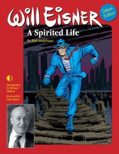 Will Eisner: A Spirited Life