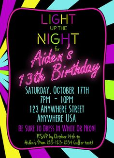 Neon 13th Birthday Invitation - Glow Party Invitation **Also Available With Blue Neon Birthday Message for a boy!** This particular listing is