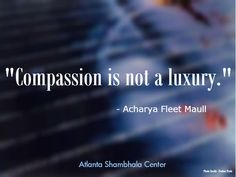 Compassion is not a luxury