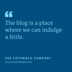 The Cotswold Company, based in the UK, blogs on a portfolio-style site that complements its design aesthetic and promotes its brand.