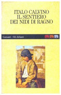 Il sentiero dei nidi di ragno, Italo Calvino (Garzanti 1988) a cura di Micol Borzatta