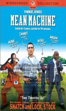 Mean Machine (2001) Poster - The Longest Yard goes soccer in this British film from 2001