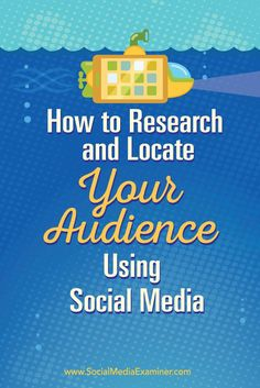 Are you struggling to connect with your customers on social networks?  To optimize your social media marketing efforts, it's important to know who your customers are and which social networks they spend their time on.  In this article you'll discover how to connect with your target audience on social media. Via @smexaminer.