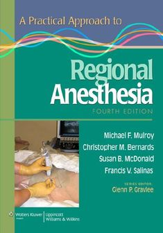 A Practical Approach to Regional Anesthesia - 4th edition --- mebooksfree.com