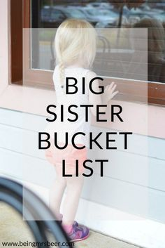 Becoming A Big Sister A Bucket List - Cohen Baby Name - Ideas of Cohen Baby Name - Big Sister Bucket List Five Things to do with your only child before they Big Sister Kit, Baby Sister, Mom And Baby, Big Sisters, What Is Sleep, Baby Number 2, Preparing For Baby, Before Baby, Second Baby