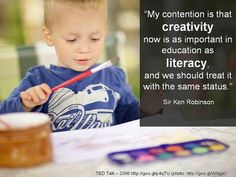 Quote from Sir Ken Robinson on Creativity.
