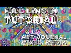"Studio Time 23 - ""Carefree'' mixed media art journal tutorial YOU can do! - YouTube"