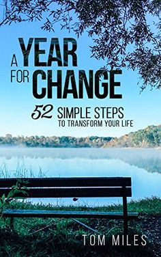 A Year For Change: 52 Simple Steps to Transform Your Life (Life Lessons, Finding You) - http://www.darrenblogs.com/2016/08/a-year-for-change-52-simple-steps-to-transform-your-life-life-lessons-finding-you/