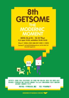 """Getsome 8th, """"THE MODERNIC MOMENT"""", Poster."""
