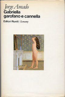 Leggere Libri Fuori Dal Coro : GABRIELLA GAROFANO E CANNELLA Jorge Amado