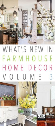 What's New in Farmhouse Home Decor Volume 3