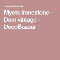 Myots Ironestone - Dom vintage - DecoBazaar Worcester, Pictures, Vintage, Porcelain Ceramics, Photos, Vintage Comics, Grimm