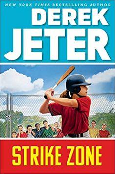 Strike Zone (Jeter Publishing): Jeter, Derek, Mantell, Paul: 9781534454996: Amazon.com: Books