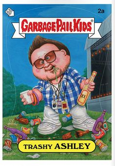 Garbage Pail Kids - Trashy Ashley