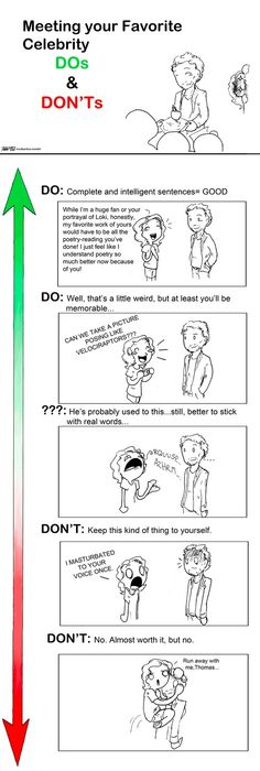 """A guide to meeting Tom Hiddleston and other celebrities.....""""Run away with me, Thomas"""" bahahaha!.... But seriously"""