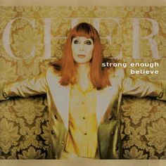 Cher - Strong Enough / Believe Remix EP: buy CD, EP at Discogs