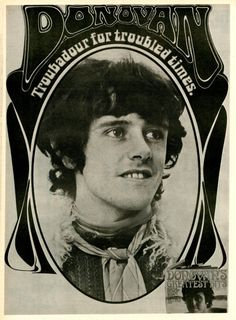 Donovan (born Donovan Philips Leitch, 10 May 1946) is a Scottish singer, songwriter and guitarist. ❤❤  Season of the Witch, Mellow Yellow, Wear Your Love Like Heaven.....