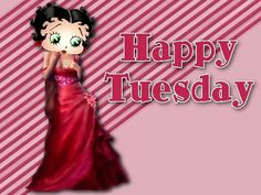 ♡ I am a Betty Boop fan ♡ Happy Tuesday Good Morning Tuesday, Sunday Monday Tuesday, Happy Tuesday, Thursday Friday, Sunday Morning, Weekday Quotes, Feel Good Quotes, Betty Boop, Photo Editor