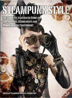 Https S Media Cache Ak0 Pinimg Com 236x F8 3e 47 F83e47fbb22d03e50879f82c7727a6eb Jpg Steampunk Fashion Steampunk Book Steampunk